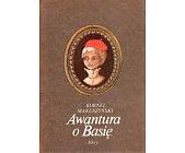 Szczegóły książki AWANTURA O BASIĘ