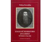 Szczegóły książki DZIAŁALNOŚĆ REFORMATORSKA JANA ŁASKIEGO W POLSCE 1556-1560