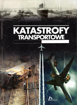 KATASTROFY TRANSPORTOWE