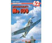 Szczegóły książki MESSERSCHMITT ME 109 - CZ. 1 - MONOGRAFIE LOTNICZE NR 42