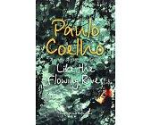 Szczegóły książki LIKE THE FLOWING RIVER