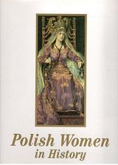 POLISH WOMEN IN HISTORY