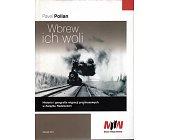 Szczegóły książki WBREW ICH WOLI