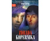 Szczegóły książki ZDRADA KOPERNIKA