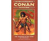Szczegóły książki CONAN - VOLUME 5  THE SHADOW IN THE TOMB AND OTHER STORIES.