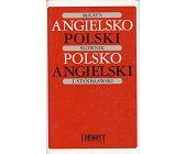 Szczegóły książki SŁOWNIK ANGIELSKO-POLSKI, POLSKO-ANGIELSKI