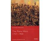 Szczegóły książki THE PLAINS WARS 1757-1900 (OSPREY PUBLISHING)
