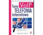 Szczegóły książki VOIP TANIA TELEFONIA INTERNETOWA