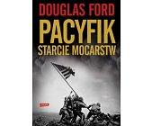 Szczegóły książki PACYFIK - STARCIE MOCARSTW