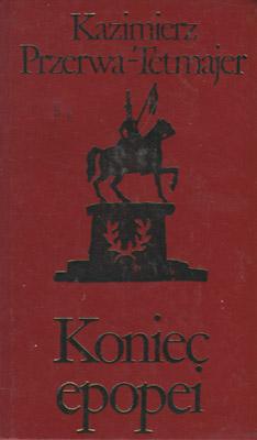 KONIEC EPOPEI - 2 TOMY