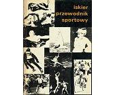 Szczegóły książki ISKIER PRZEWODNIK SPORTOWY