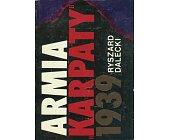 Szczegóły książki ARMIA KARPATY 1939