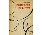 Szczegóły książki EDUKACJA FILMOWA