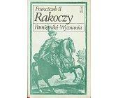 Szczegóły książki FRANCISZEK II RAKOCZY - PAMIĘTNIKI, WYZNANIA