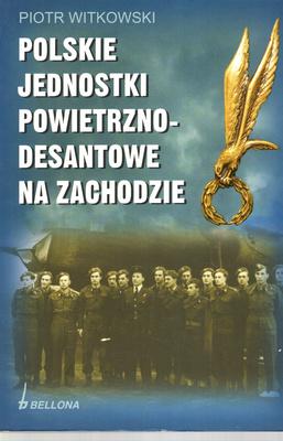 POLSKIE JEDNOSTKI POWIETRZNO - DESANTOWE NA ZACHODZIE