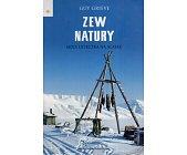 Szczegóły książki ZEW NATURY. MOJA UCIECZKA NA ALASKĘ