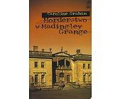 Szczegóły książki MORDERSTWO W MADINGLEY GRANGE
