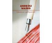 Szczegóły książki LITERATURA I POLITYCZNOŚĆ