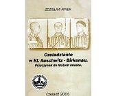 Szczegóły książki CZELADZIANIE W KL AUSCHWITZ - BIRKENAU