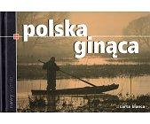Szczegóły książki POLSKA GINĄCA