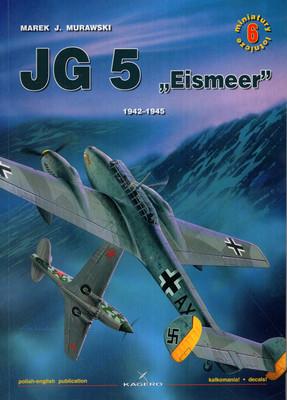 """JG 5 """"EISMEER"""" 1942-1945  - MINIATURY LOTNICZE NR 6"""