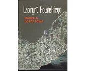 Szczegóły książki LABIRYNT POLAŃSKIEGO