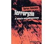 Szczegóły książki TERRORYZM W ŚWIECIE PODWUBIEGUNOWYM