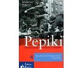 Szczegóły książki PEPIKI. DRAMATYCZNE STULECIE CZECHÓW