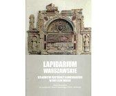Szczegóły książki LAPIDARIUM WARSZAWSKIE
