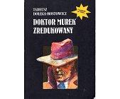 Szczegóły książki DOKTOR MUREK ZREDUKOWANY