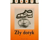 Szczegóły książki ZŁY DOTYK - REPORTAŻE ROKU 2000