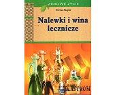 Szczegóły książki NALEWKI I WINA LECZNICZE