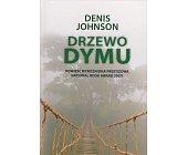 Szczegóły książki DRZEWO DYMU