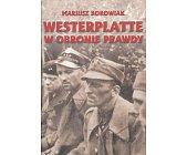 Szczegóły książki WESTERPLATTE W OBRONIE PRAWDY