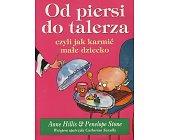 Szczegóły książki OD PIERSI DO TALERZA