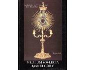 Szczegóły książki MUZEUM 600-LECIA JASNEJ GÓRY