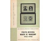 Szczegóły książki POCZTA MIEJSKA MIASTA ST. WARSZAWY 1915-1918
