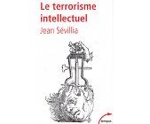 Szczegóły książki LE TERRORISME INTELLECTUEL