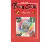 Szczegóły książki FENG SHUI - JAK KORZYSTAĆ Z ENERGII ŚRODOWISKA