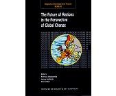 Szczegóły książki THE FUTURE OF REGIONS IN THE PERSPECTIVE OF GLOBAL CHANGE