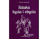 Szczegóły książki SZTUKA BYCIA I OBYCIA