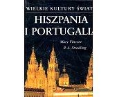 Szczegóły książki WIELKIE KULTURY ŚWIATA - HISZPANIA I PORTUGALIA