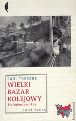 WIELKI BAZAR KOLEJOWY (SERIA: ORIENT EXPRESS)