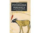 Szczegóły książki PSYCHOLOGIA PERSWAZJI