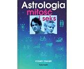 Szczegóły książki ASTROLOGIA MIŁOŚĆ I SEKS