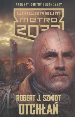 OTCHŁAŃ - METRO 2033