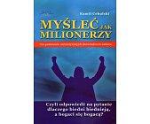 Szczegóły książki MYŚLEĆ JAK MILIONERZY