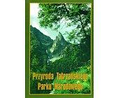 Szczegóły książki PRZYRODA TATRZAŃSKIEGO PARKU NARODOWEGO