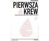 Szczegóły książki PIERWSZA KREW