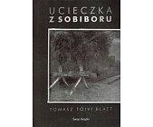 Szczegóły książki UCIECZKA Z SOBIBORU